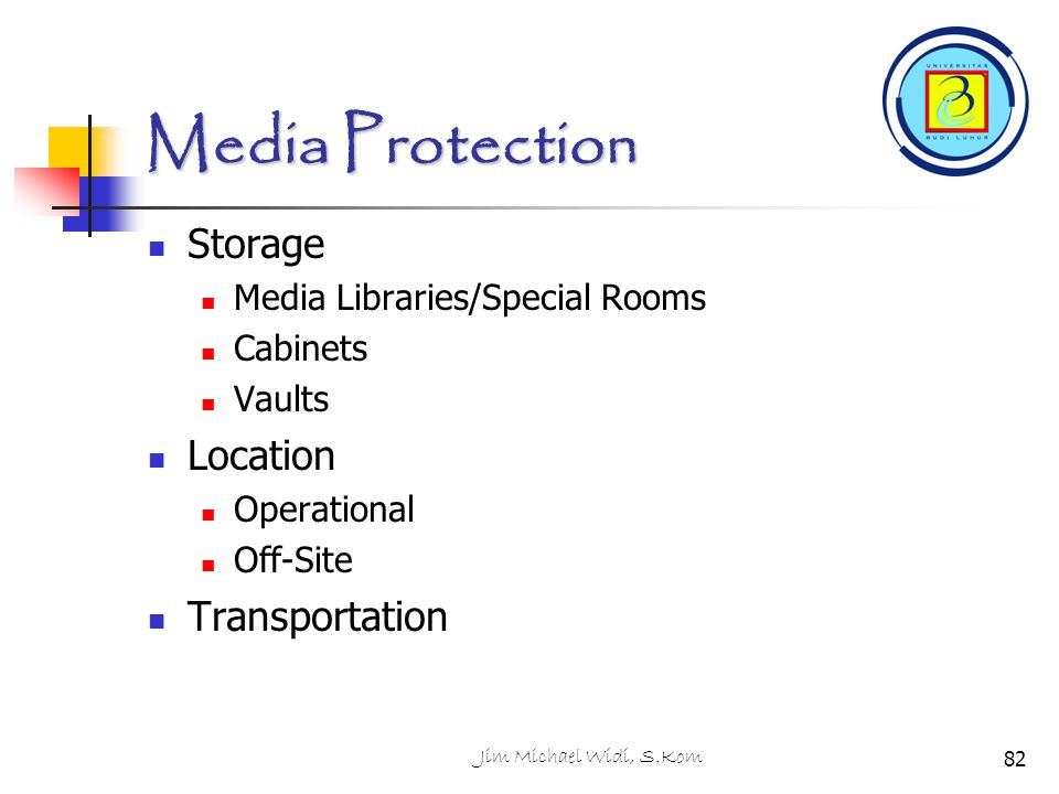 Media Protection Storage Location Transportation