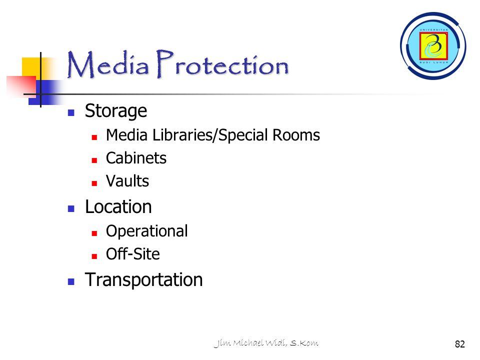 Media Protection Storage Location Transportation