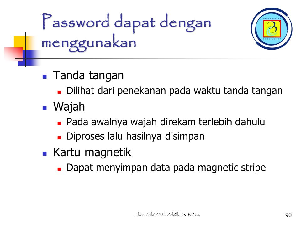 Password dapat dengan menggunakan