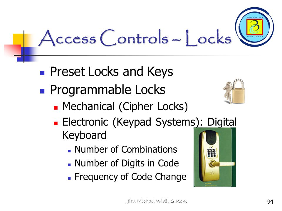 Access Controls – Locks
