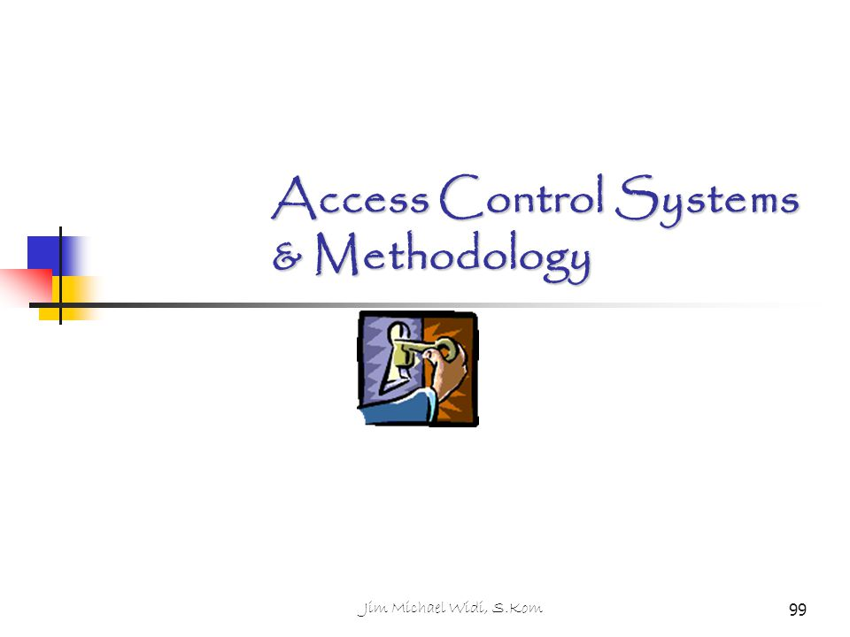 Access Control Systems & Methodology