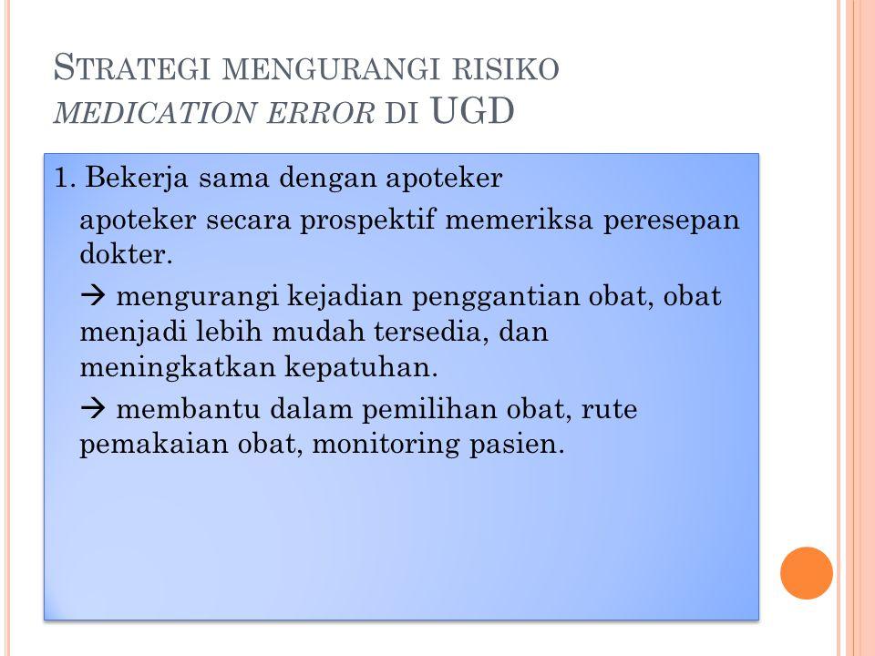 Strategi mengurangi risiko medication error di UGD