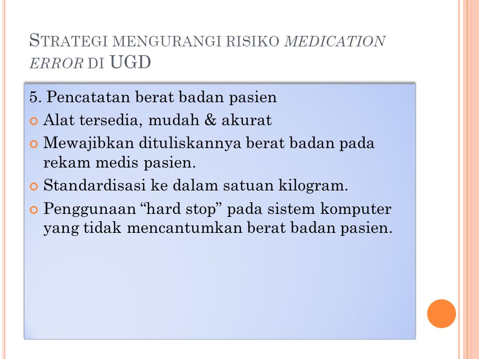 Strategi mengurangi risiko medication error di UGD