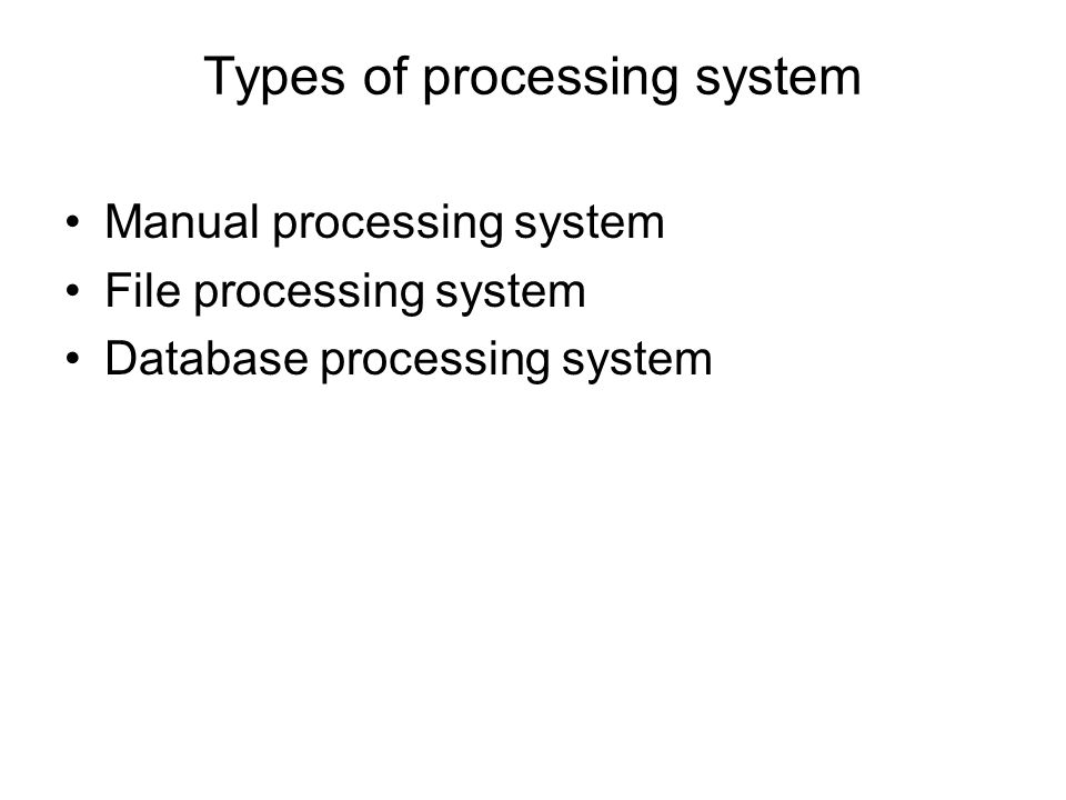 Types of processing system