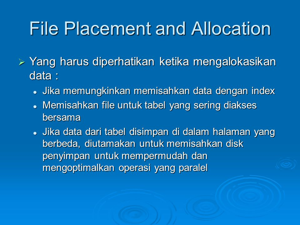 File Placement and Allocation