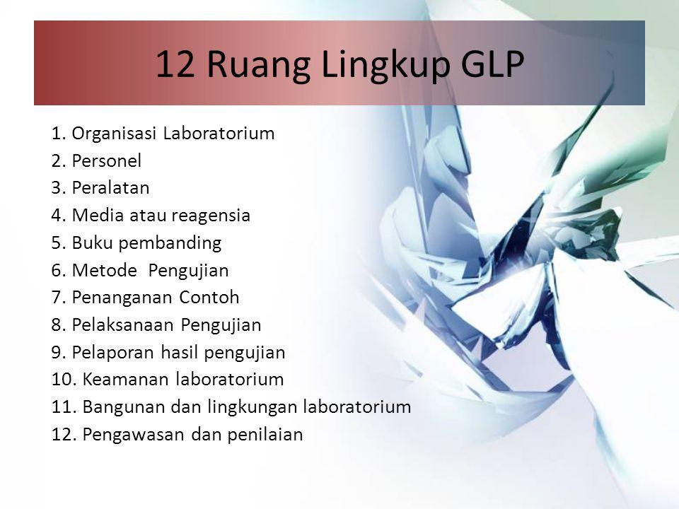 12 Ruang Lingkup GLP