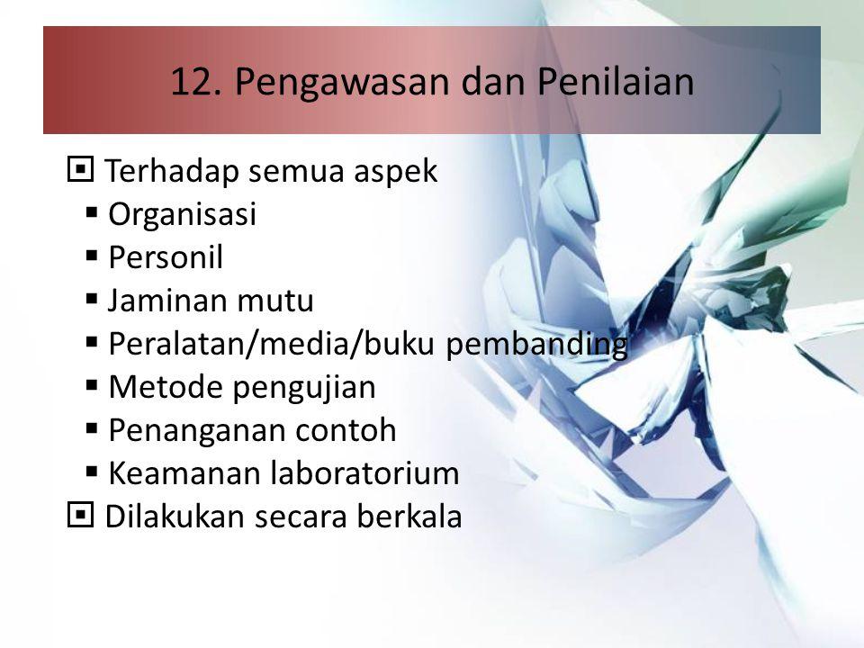 12. Pengawasan dan Penilaian
