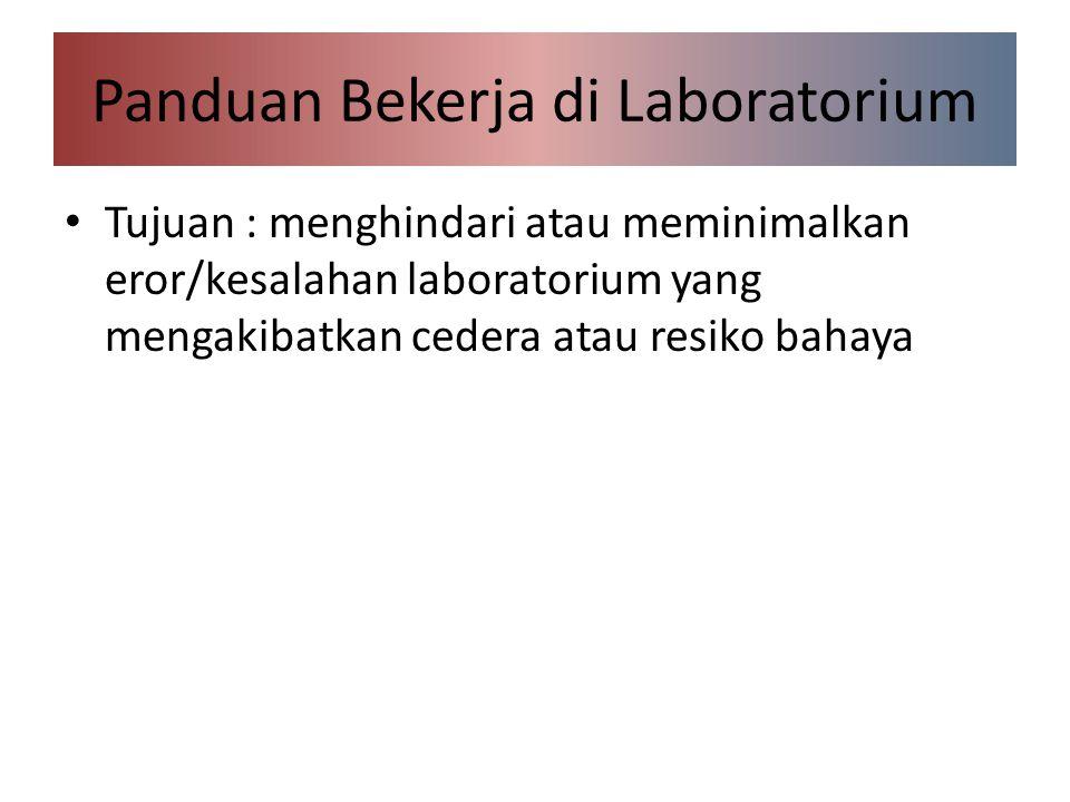 Panduan Bekerja di Laboratorium