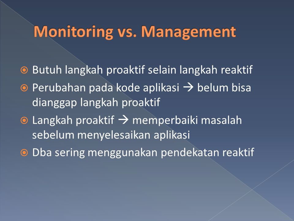 Monitoring vs. Management