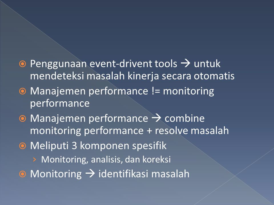 Manajemen performance != monitoring performance