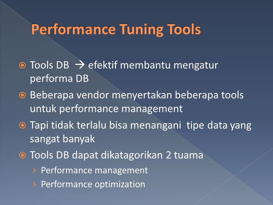 Performance Tuning Tools