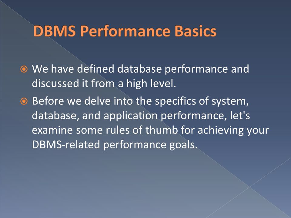 DBMS Performance Basics