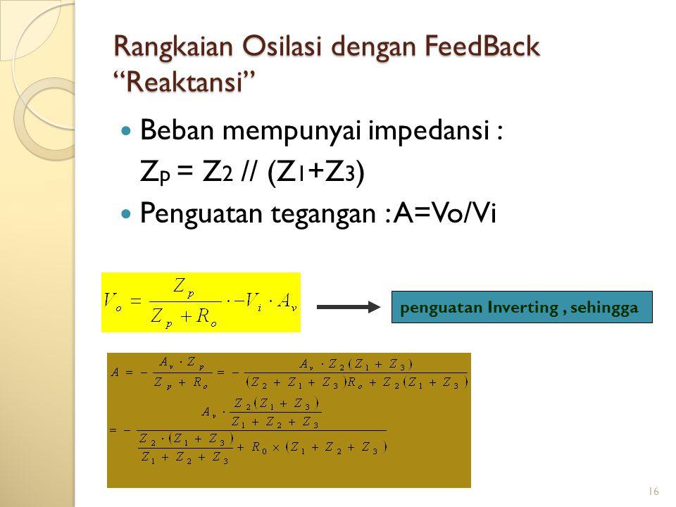 Rangkaian Osilasi dengan FeedBack Reaktansi