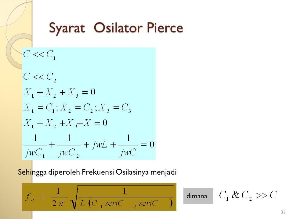 Syarat Osilator Pierce