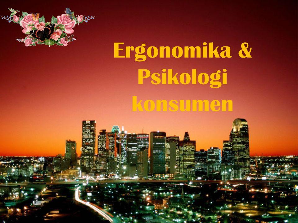 Ergonomika & Psikologi konsumen