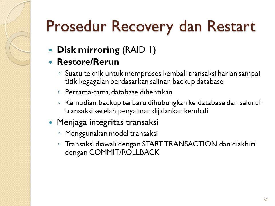 Prosedur Recovery dan Restart