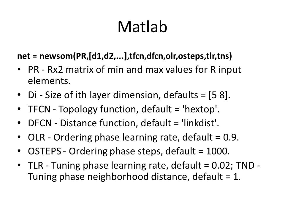 Matlab PR - Rx2 matrix of min and max values for R input elements.