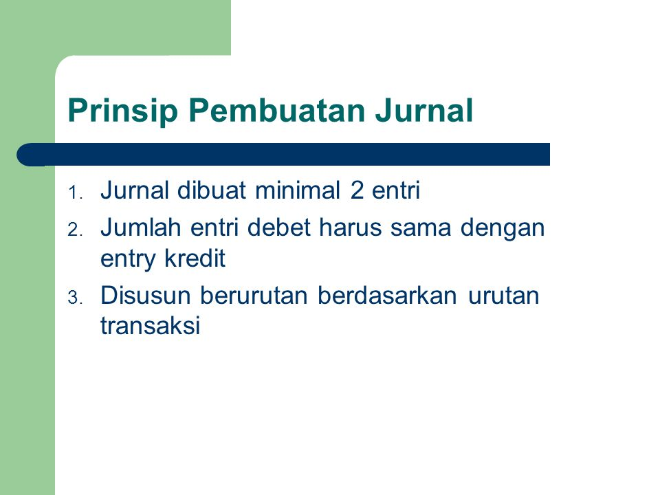 Prinsip Pembuatan Jurnal