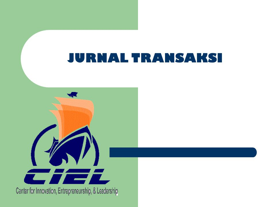 JURNAL TRANSAKSI