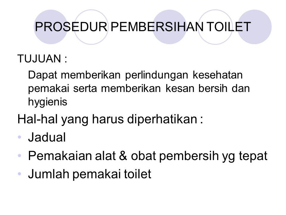 PROSEDUR PEMBERSIHAN TOILET