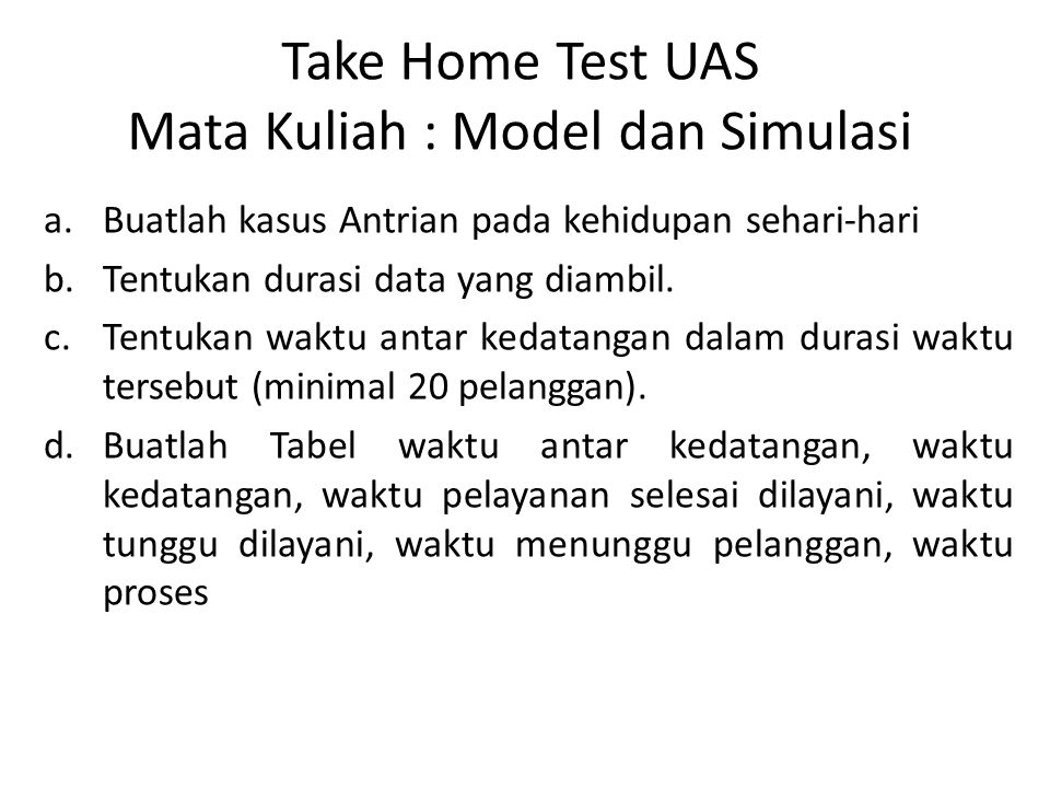 Take Home Test UAS Mata Kuliah : Model dan Simulasi