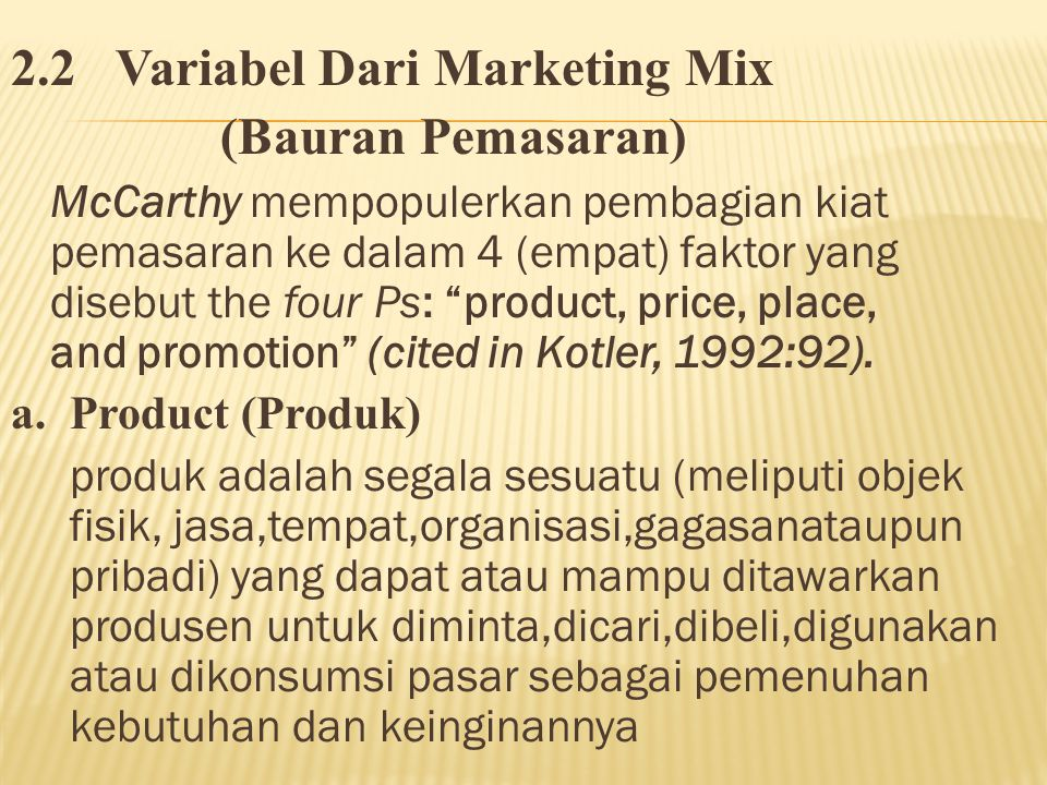 2.2 Variabel Dari Marketing Mix (Bauran Pemasaran)