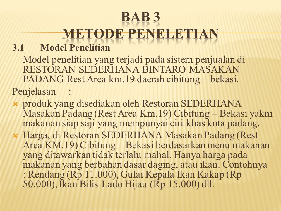 BAB 3 METODE PENELETIAN 3.1 Model Penelitian.