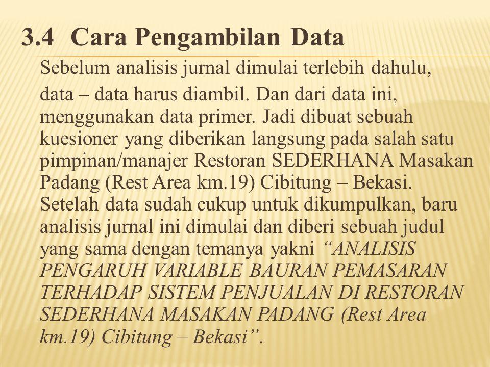 3.4 Cara Pengambilan Data Sebelum analisis jurnal dimulai terlebih dahulu,