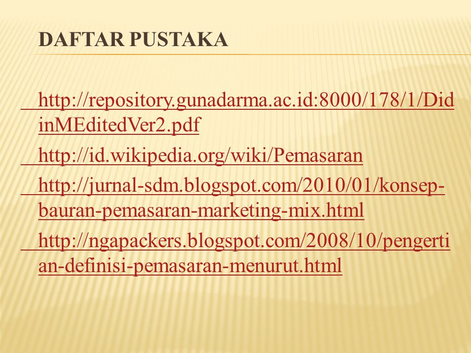 DAFTAR PUSTAKA http://repository. gunadarma. ac