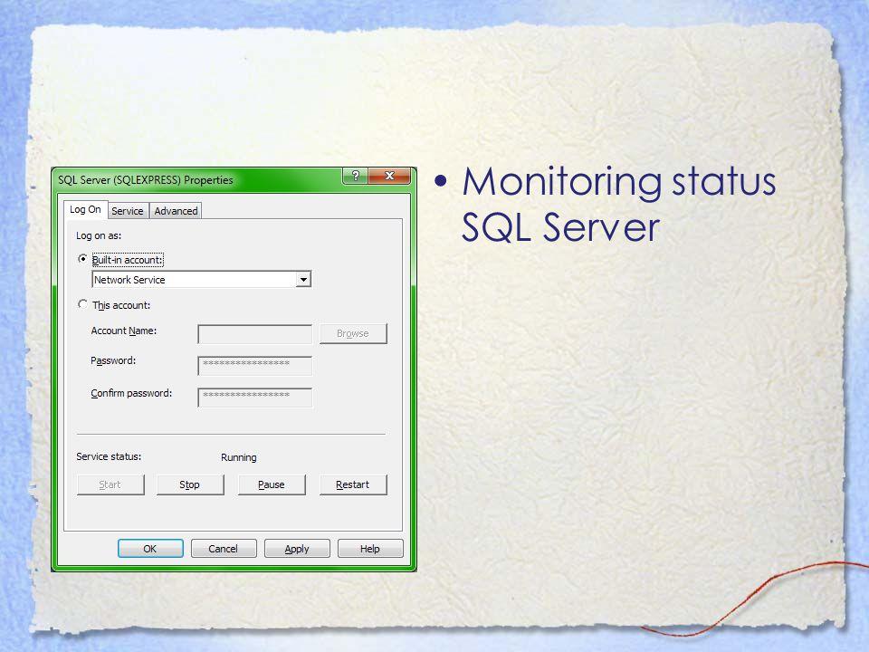 Monitoring status SQL Server