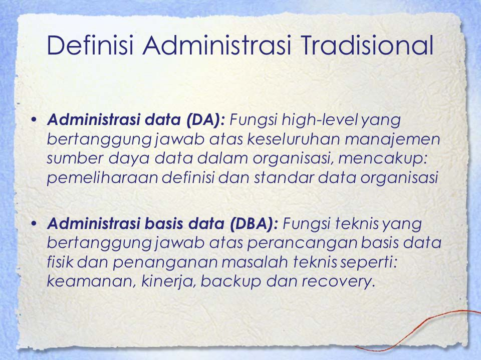 Definisi Administrasi Tradisional