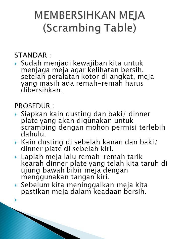 MEMBERSIHKAN MEJA (Scrambing Table)