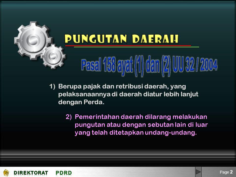 Pungutan Daerah Pasal 158 ayat (1) dan (2) UU 32 / 2004