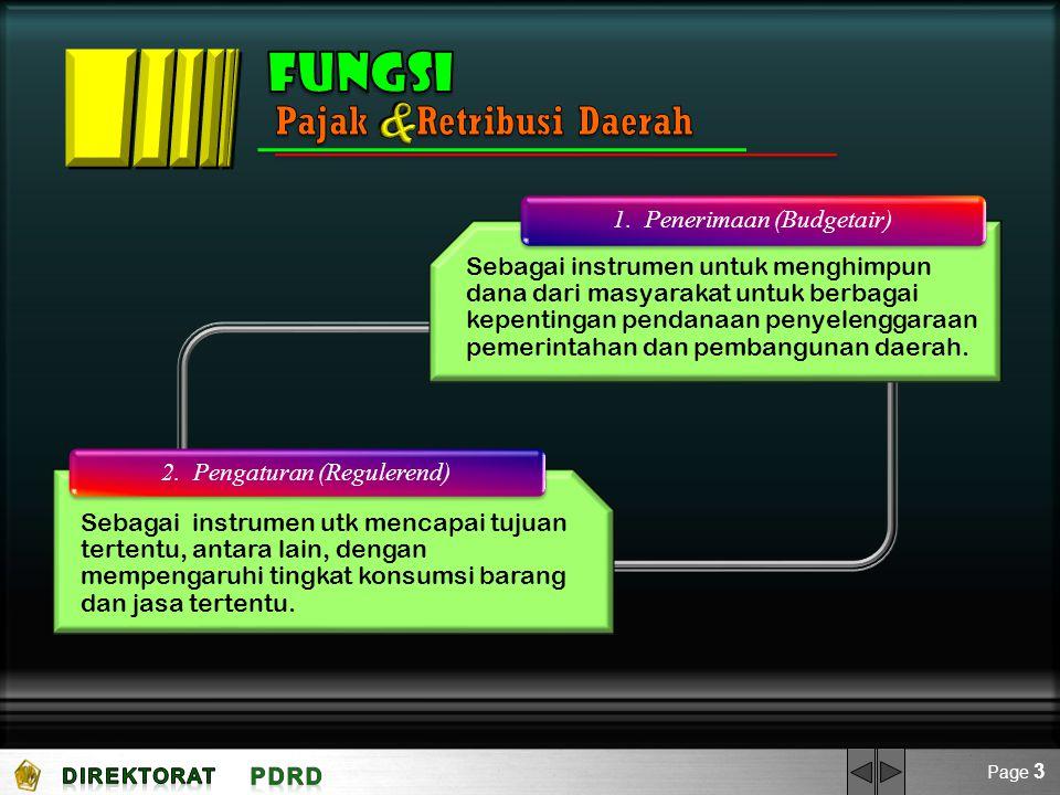 & Fungsi Pajak Retribusi Daerah 1. Penerimaan (Budgetair)
