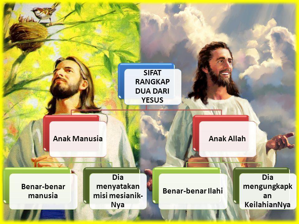SIFAT RANGKAP DUA DARI YESUS
