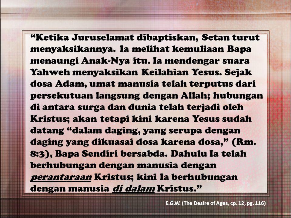 Ketika Juruselamat dibaptiskan, Setan turut menyaksikannya