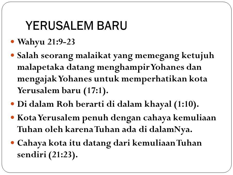 YERUSALEM BARU Wahyu 21:9-23