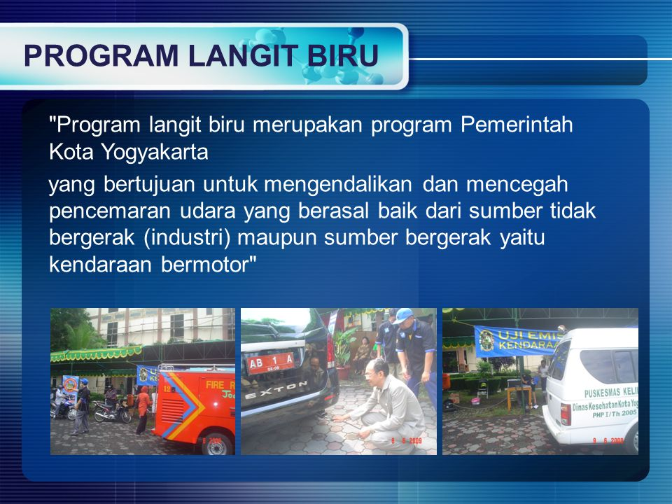 PROGRAM LANGIT BIRU Program langit biru merupakan program Pemerintah Kota Yogyakarta.