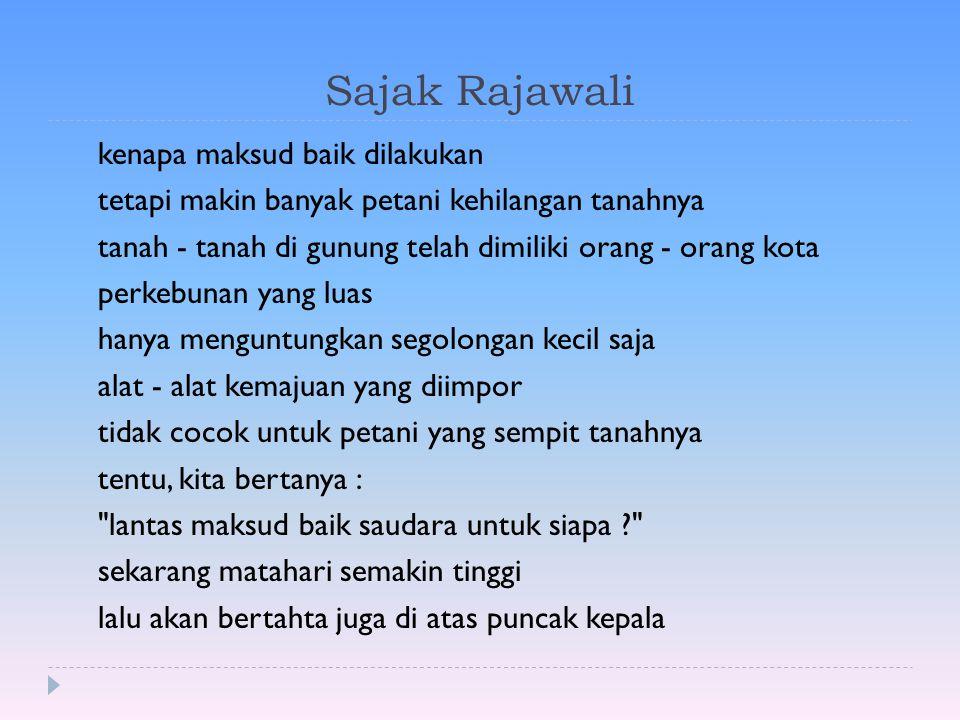 Sajak Rajawali kenapa maksud baik dilakukan