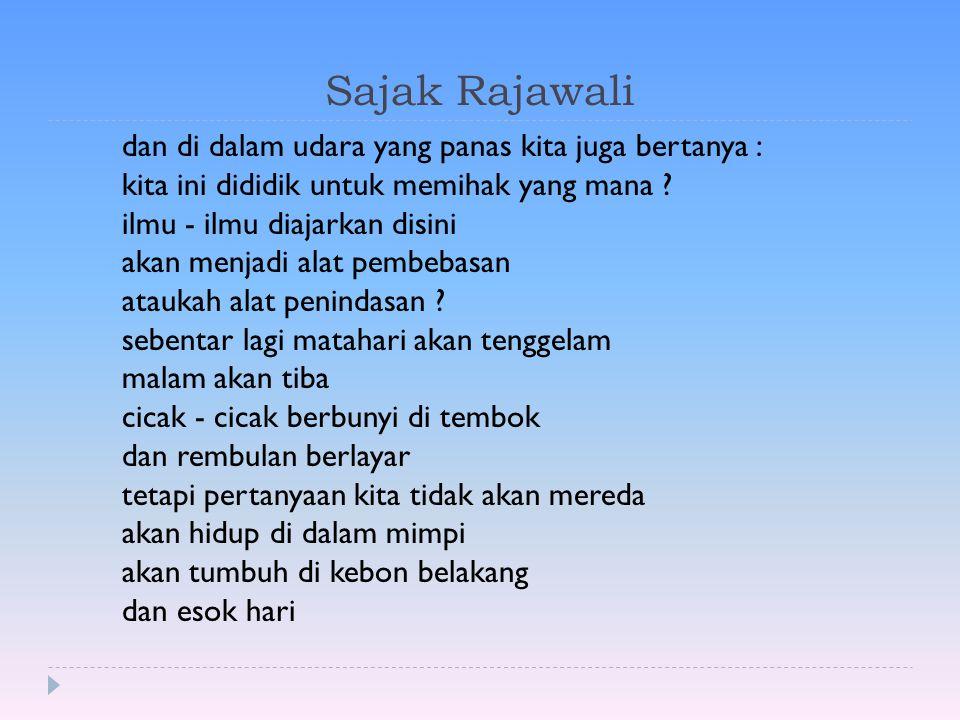 Sajak Rajawali dan di dalam udara yang panas kita juga bertanya :