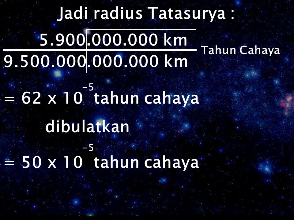 Jadi radius Tatasurya :