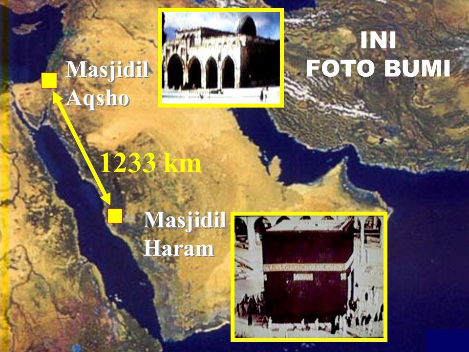 INI FOTO BUMI Masjidil Aqsho 1233 km Masjidil Haram