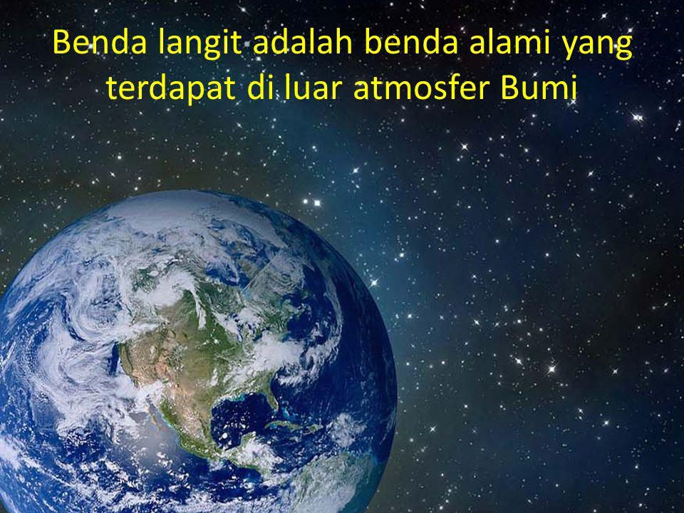 Benda langit adalah benda alami yang terdapat di luar atmosfer Bumi