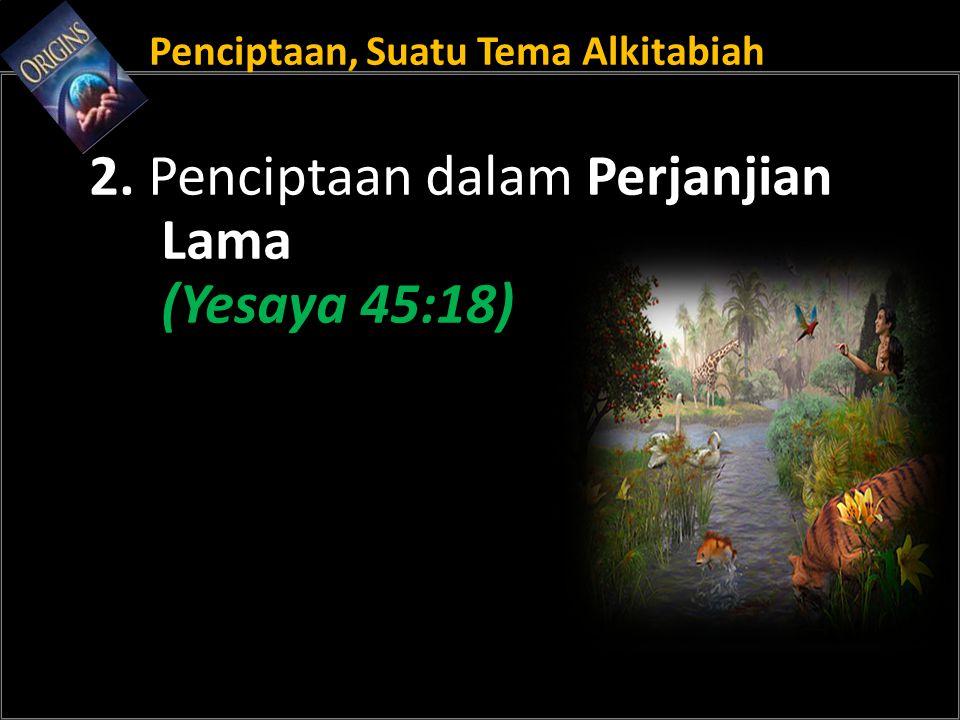 Penciptaan, Suatu Tema Alkitabiah
