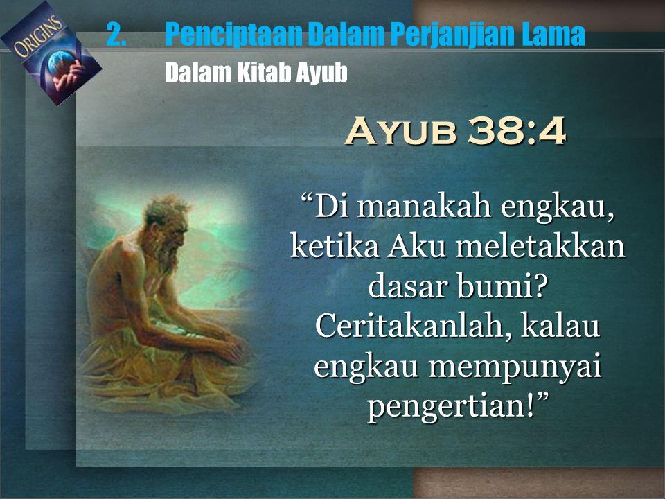 2. Penciptaan Dalam Perjanjian Lama Dalam Kitab Ayub