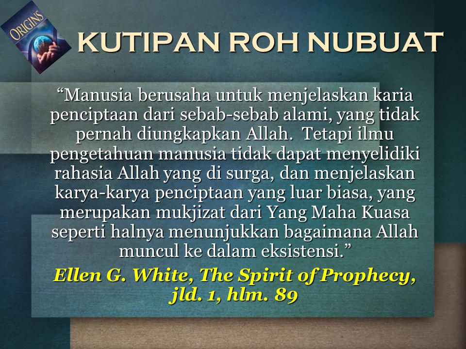 Ellen G. White, The Spirit of Prophecy, jld. 1, hlm. 89
