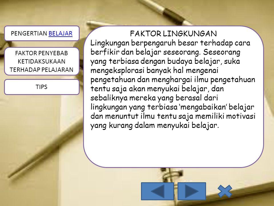 FAKTOR LINGKUNGAN
