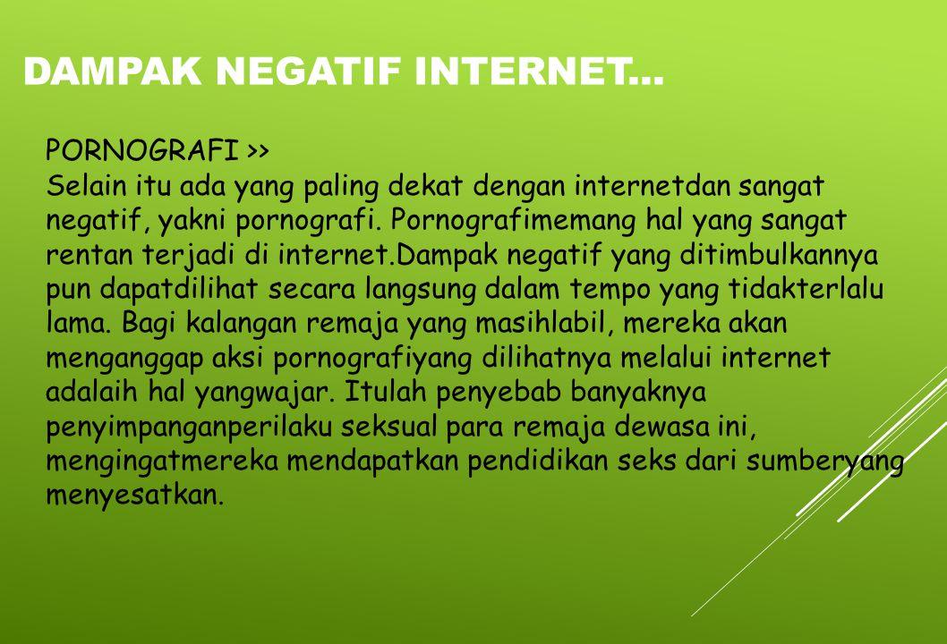 Dampak negatif internet...