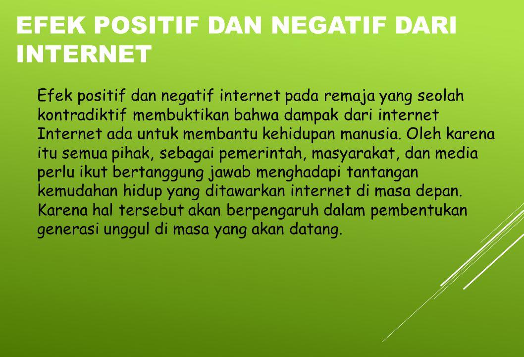 Efek positif dan negatif dari internet