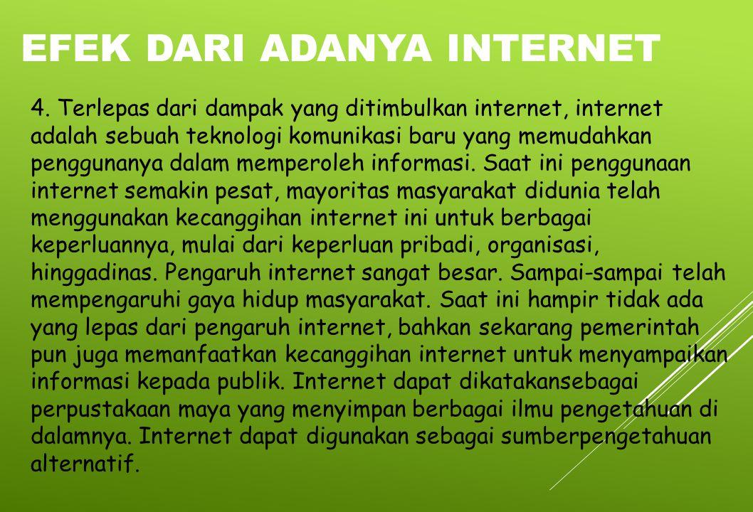 Efek dari adanya internet